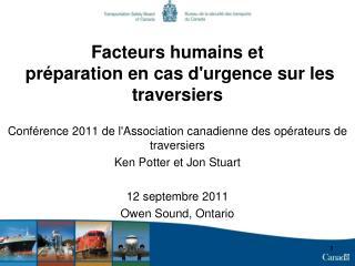 Facteurs humains et  préparation en cas d'urgence sur les traversiers