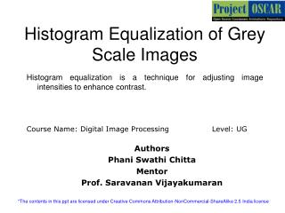 Histogram Equalization of Grey Scale Images