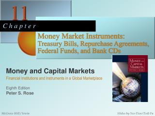 Money Market Instruments:     Treasury Bills, Repurchase Agreements, Federal Funds, and Bank CDs