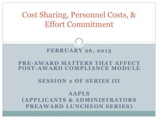 Cost Sharing, Personnel Costs, & Effort Commitment