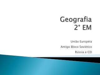 Geografia   2° EM