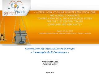 HARMONISATION DES CYBERLEGISLATIONS EN AFRIQUE � L�exemple du�E-Commerce��