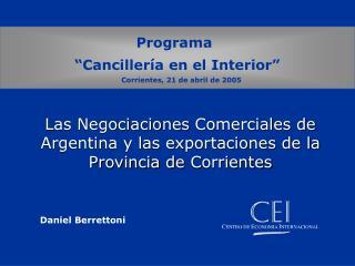Las Negociaciones Comerciales de Argentina y las exportaciones de la Provincia de  Corrientes