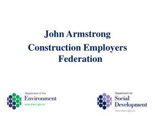 John Armstrong Construction Employers Federation