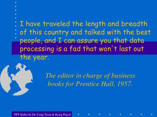 The editor in charge of business books for Prentice Hall, 1957 .