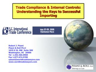 Trade Compliance & Internal Controls:  Understanding the Keys to Successful Importing