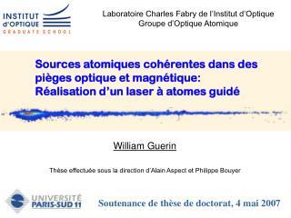 Laboratoire Charles Fabry de l'Institut d'Optique Groupe d'Optique Atomique