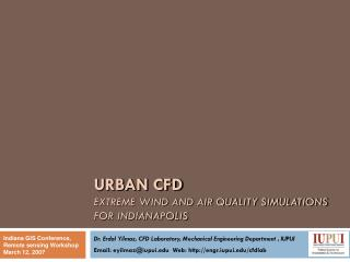 URBAN CFD EXTREME WIND AND AIR QUALITY SIMULATIONS  FOR INDIANAPOLIS