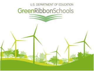Why ED-Green Ribbon Schools?