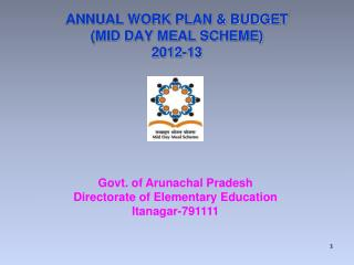 ANNUAL WORK PLAN & BUDGET (MID DAY MEAL SCHEME) 2012-13