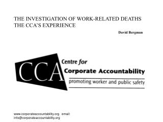 THE INVESTIGATION OF WORK-RELATED DEATHS THE CCA'S EXPERIENCE David Bergman