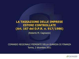 LA TASSAZIONE DELLE IMPRESE ESTERE CONTROLLATE (Art. 167 del D.P.R. n. 917/1986)