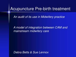 Acupuncture Pre-birth treatment