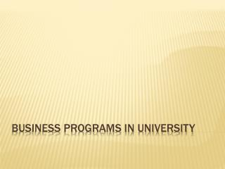 Business programs in university