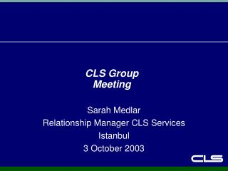 CLS Group Meeting