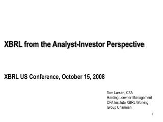 XBRL from the Analyst-Investor Perspective