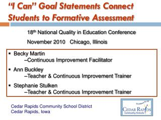 """""""I Can"""" Goal Statements Connect Students to Formative Assessment"""