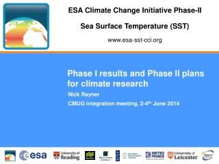 Phase I results and Phase II plans for climate research