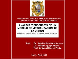 UNIVERSIDAD NACIONAL MAYOR DE SAN MARCOS Universidad del Per , DECANA DE AM RICA