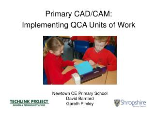 Primary CAD/CAM: Implementing QCA Units of Work