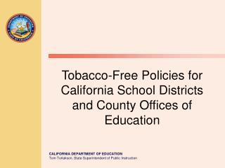 Tobacco-Free Policies for California School Districts and County Offices of Education