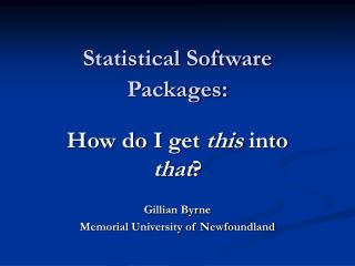 Statistical Software Packages: