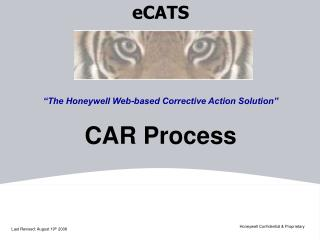 "eCATS ""The Honeywell Web-based Corrective Action Solution"" CAR Process"
