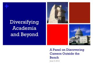 A Panel on Discovering Careers Outside the Bench