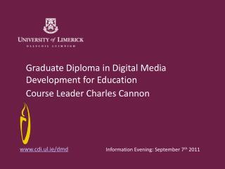 Graduate Diploma in Digital Media Development for Education