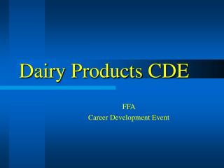 Dairy Products CDE