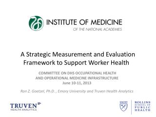 A Strategic Measurement and Evaluation Framework to Support Worker Health