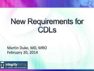 New Requirements for CDLs
