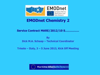 EMODnet Chemistry 2 Service Contract MARE/2012/10 S…………… By