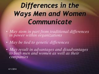 Differences in the Ways Men and Women Communicate