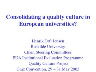 Consolidating a quality culture in European universities