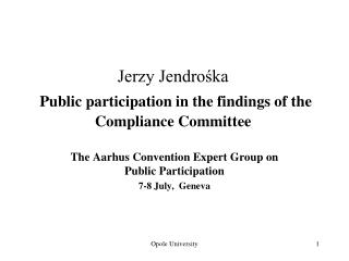 Jerzy Jendrośka Public participation in the findings of the Compliance Committee