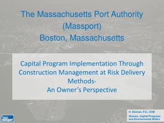 The Massachusetts Port Authority (Massport) Boston, Massachusetts