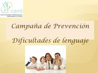 Campa�a  de Prevenci�n Dificultades de lenguaje