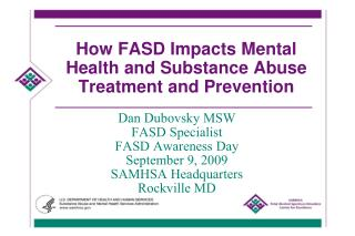 How FASD Impacts Mental Health and Substance Abuse Treatment and Prevention