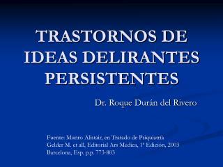 TRASTORNOS DE IDEAS DELIRANTES PERSISTENTES