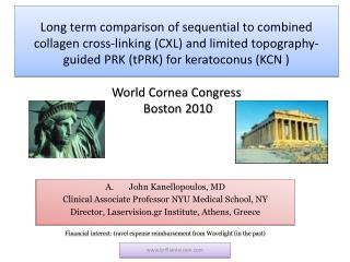 John Kanellopoulos, MD Clinical Associate Professor NYU Medical School, NY