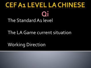 CEF A1 level LA Chinese