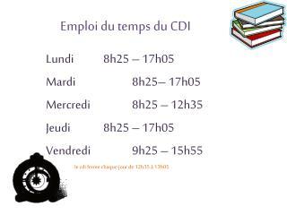Emploi du temps du CDI
