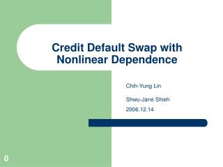 Credit Default Swap with Nonlinear Dependence