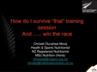 "How do I survive ""that"" training session  And ….. win the race"