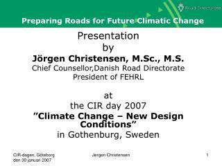 Preparing Roads for Future Climatic Change
