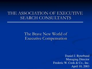 THE ASSOCIATION OF EXECUTIVE  SEARCH CONSULTANTS