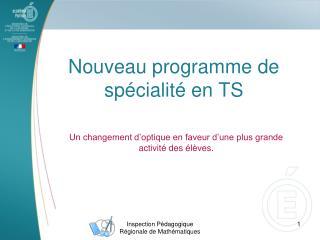 Nouveau programme de spécialité en TS