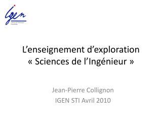 L'enseignement d'exploration «Sciences de l'Ingénieur»
