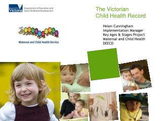 The Victorian Child Health Record